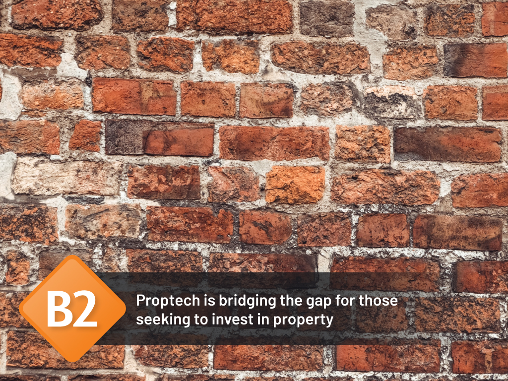 Proptech is bridging the gap for those seeking to invest in property